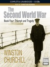 Triumph and Tragedy (MP3): The Second World War (Condensed) Series, Book 4